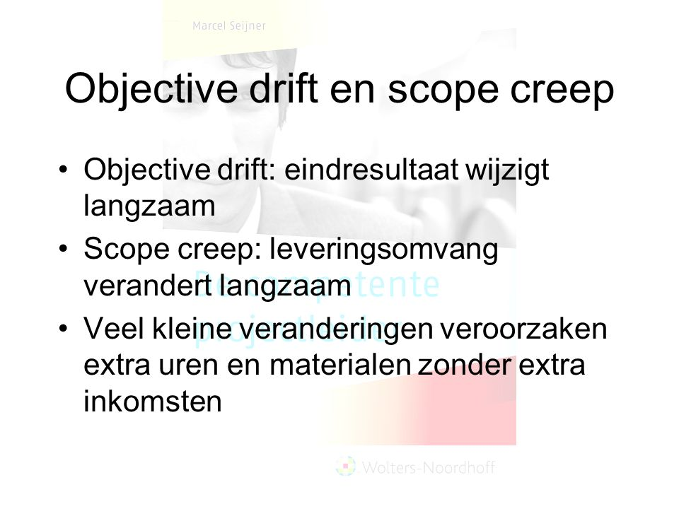 Objective drift en scope creep