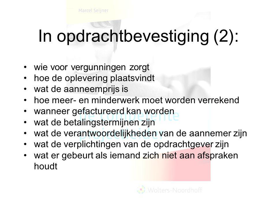 In opdrachtbevestiging (2):