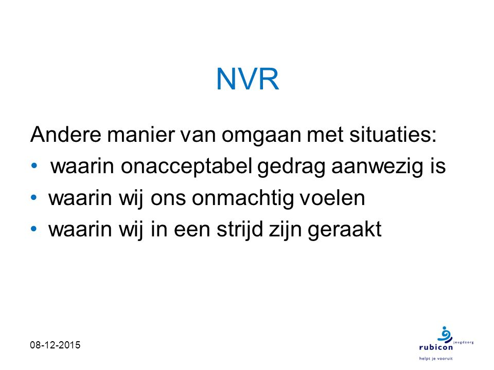 NVR Andere manier van omgaan met situaties: