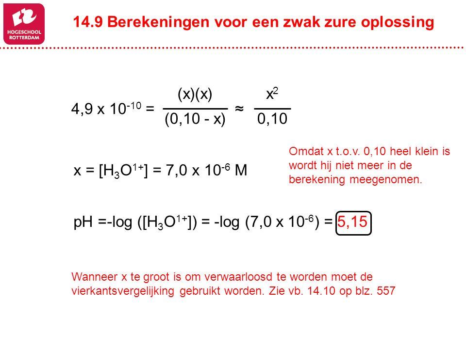 14.9 Berekeningen voor een zwak zure oplossing