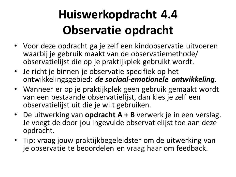 Huiswerkopdracht 4.4 Observatie opdracht