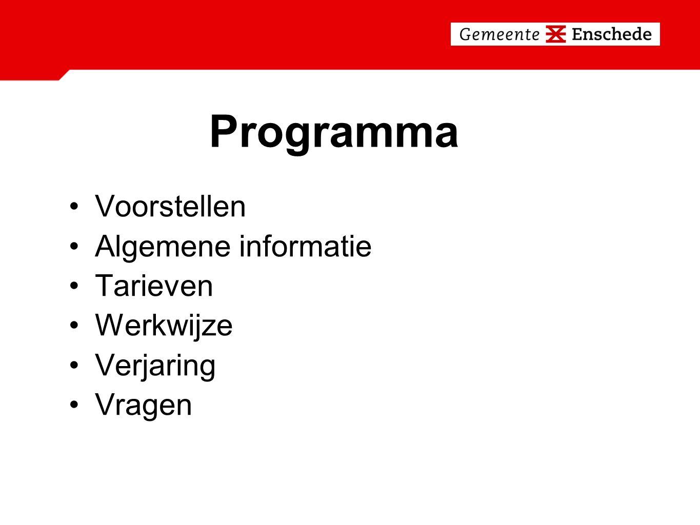 Programma Voorstellen Algemene informatie Tarieven Werkwijze Verjaring