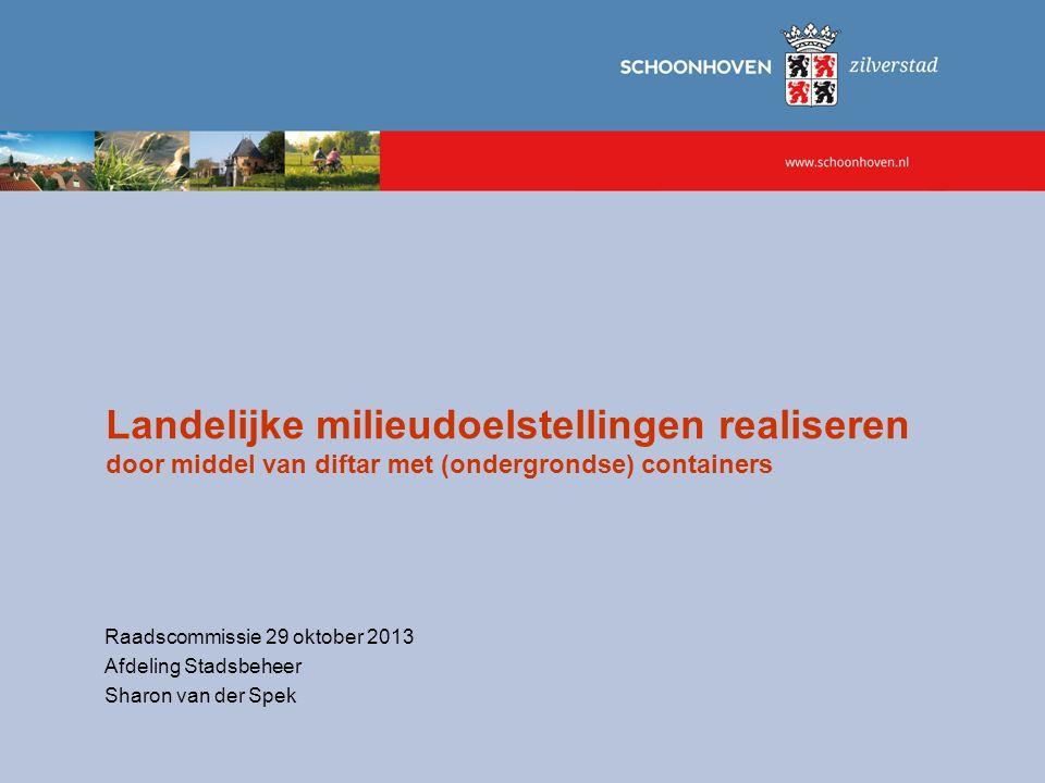 Landelijke milieudoelstellingen realiseren door middel van diftar met (ondergrondse) containers