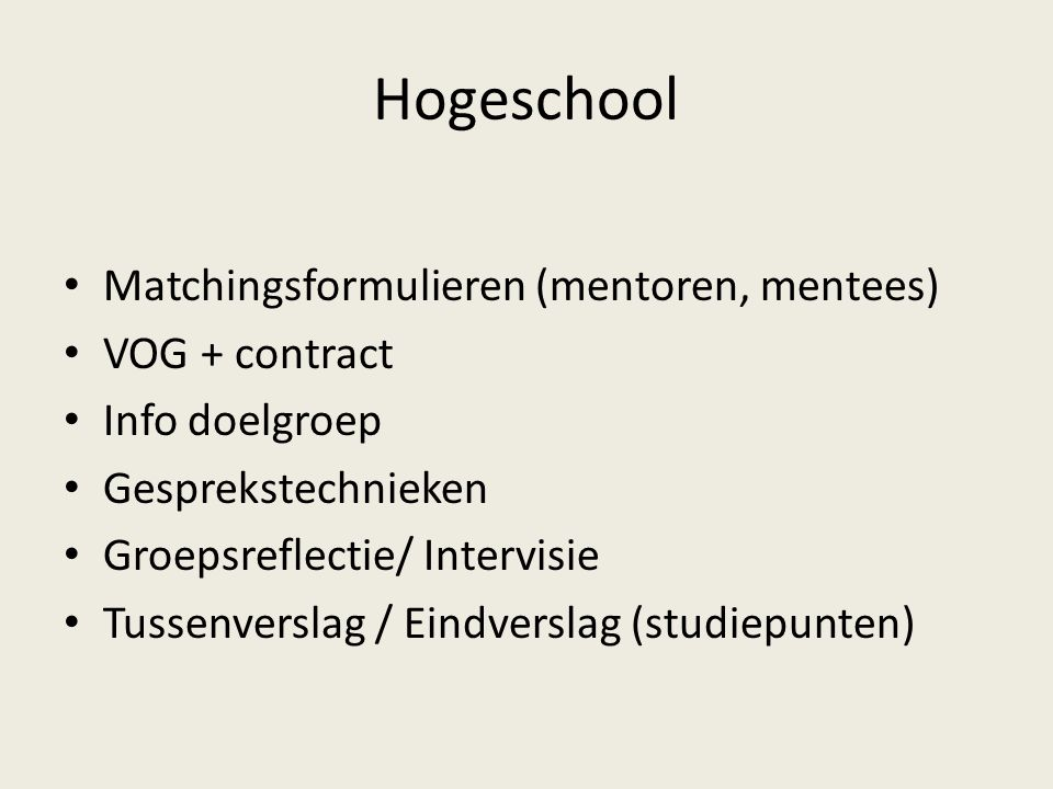 Hogeschool Matchingsformulieren (mentoren, mentees) VOG + contract