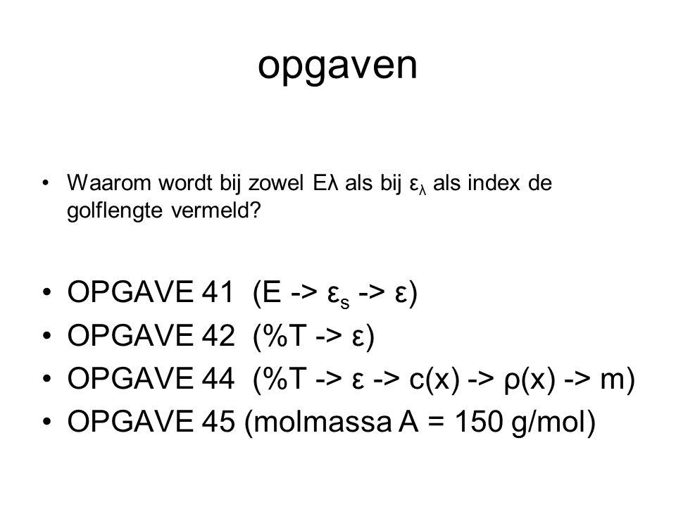 opgaven OPGAVE 41 (E -> εs -> ε) OPGAVE 42 (%T -> ε)