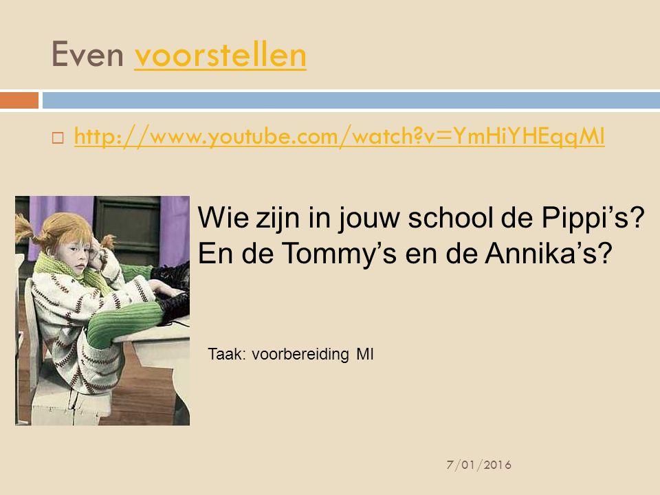 Even voorstellen Wie zijn in jouw school de Pippi's