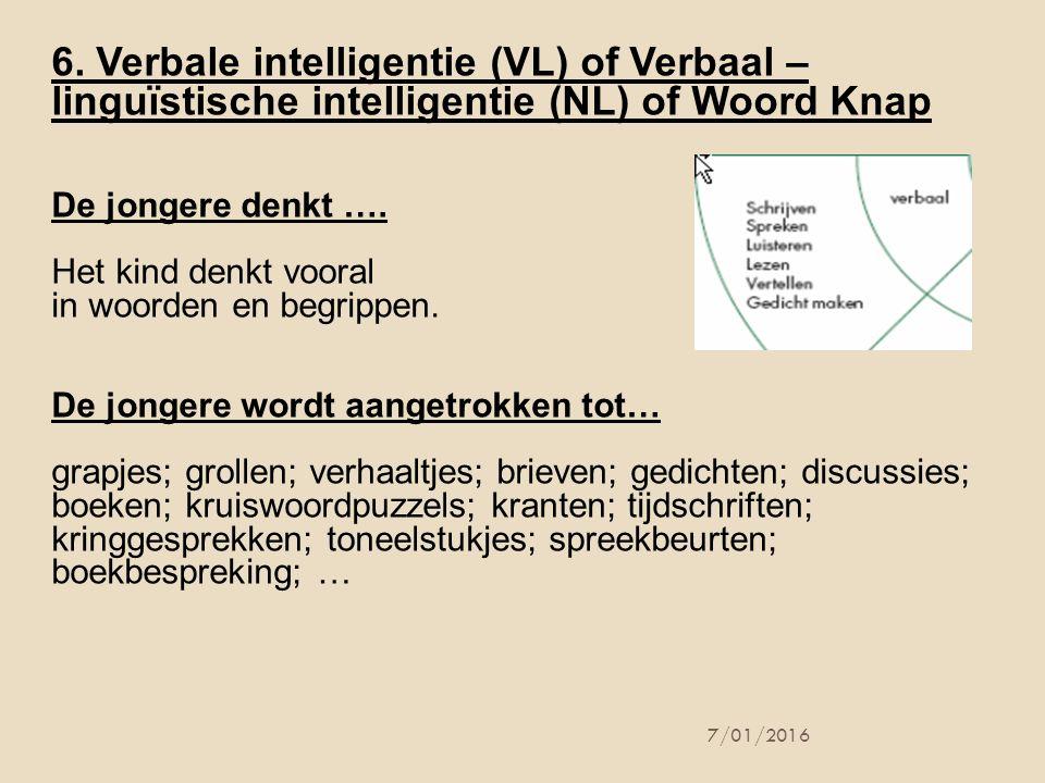 6. Verbale intelligentie (VL) of Verbaal – linguïstische intelligentie (NL) of Woord Knap