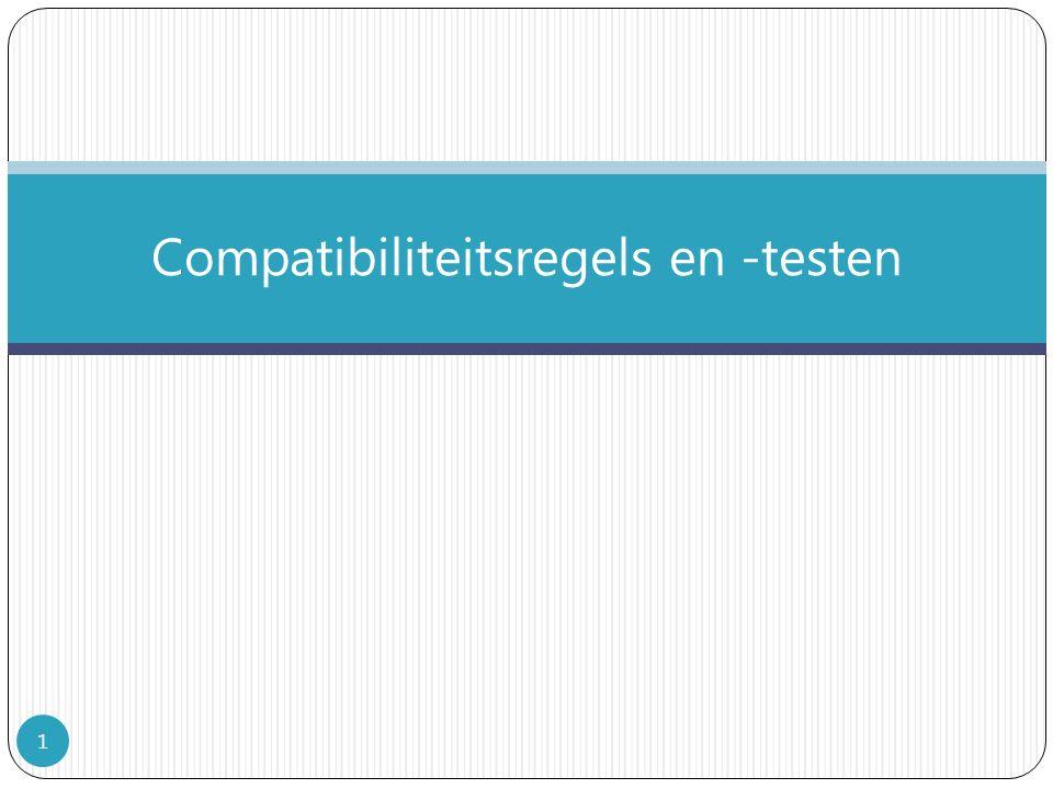 Compatibiliteitsregels en -testen