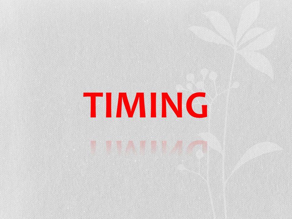 TIMING Het allerbelangrijkste is de timing van de zwangerschap.