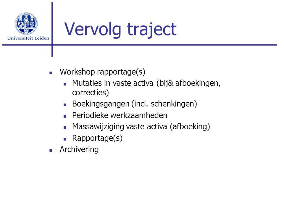 Vervolg traject Workshop rapportage(s)