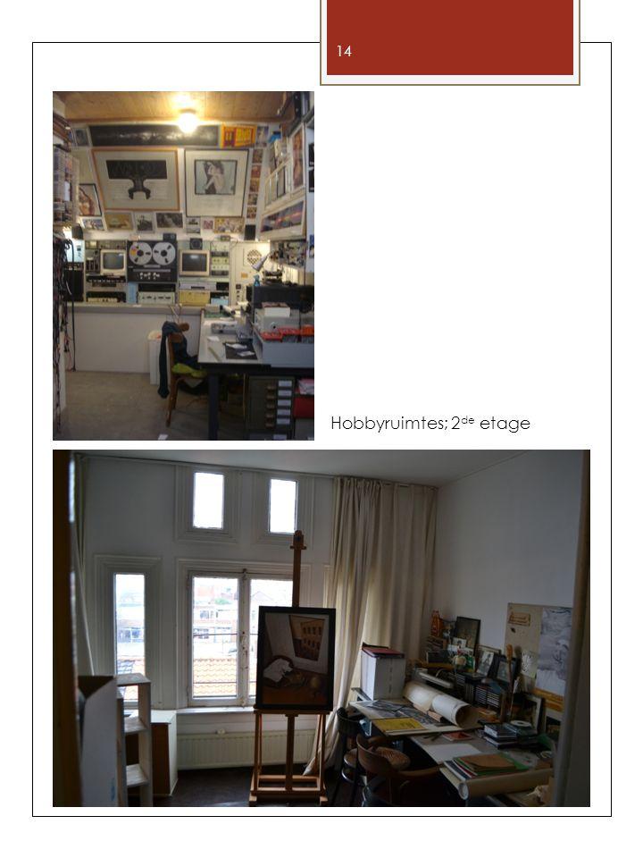 Hobbyruimtes; 2de etage