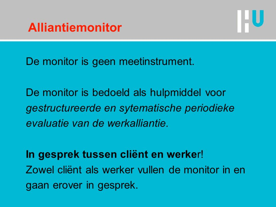 Alliantiemonitor De monitor is geen meetinstrument.