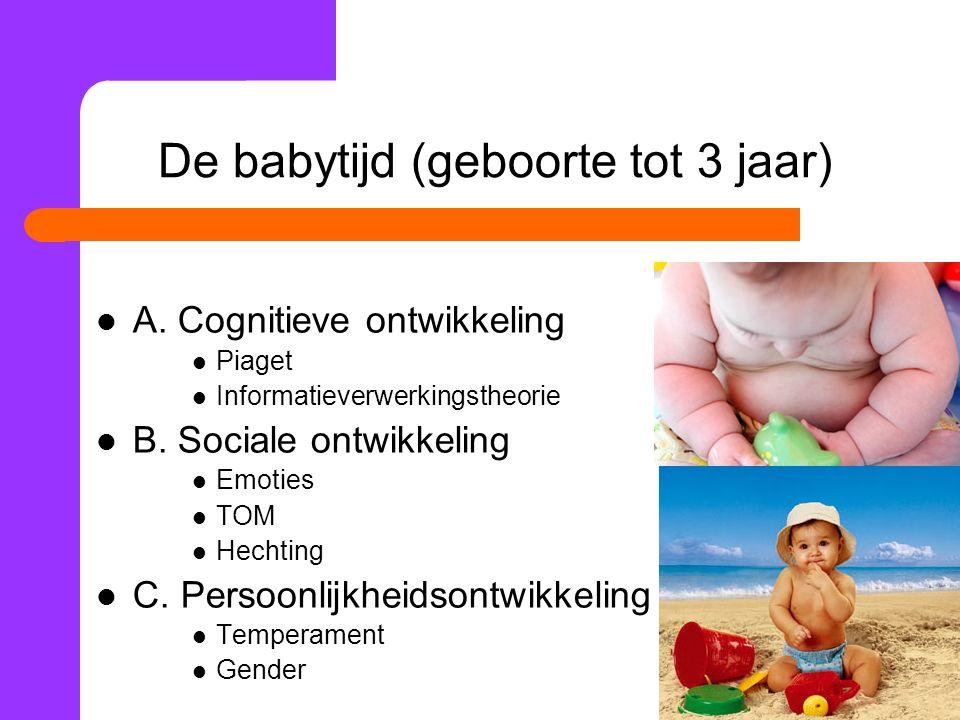 De babytijd (geboorte tot 3 jaar)