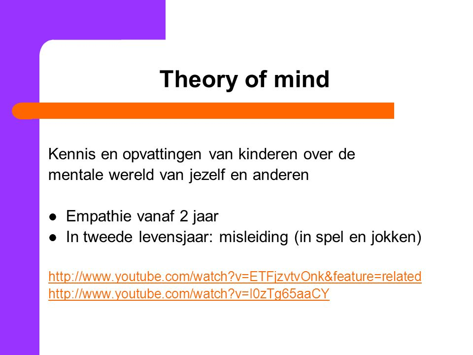 Theory of mind Kennis en opvattingen van kinderen over de