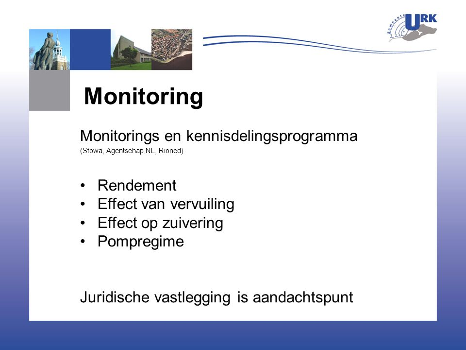 Monitoring Monitorings en kennisdelingsprogramma Rendement