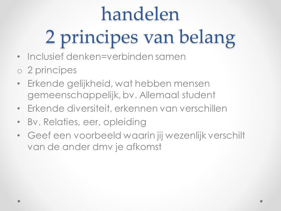 Inclusief denken en handelen 2 principes van belang