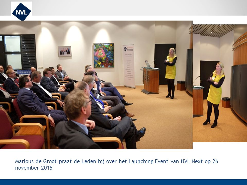 Marlous de Groot praat de Leden bij over het Launching Event van NVL Next op 26 november 2015