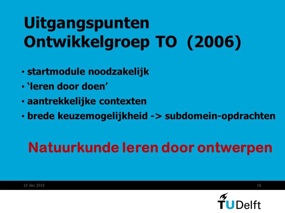 Uitgangspunten Ontwikkelgroep TO (2006)