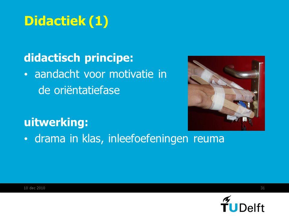 Didactiek (1) didactisch principe: aandacht voor motivatie in