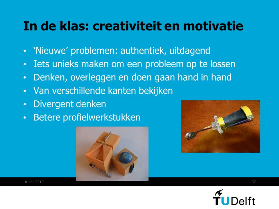 In de klas: creativiteit en motivatie