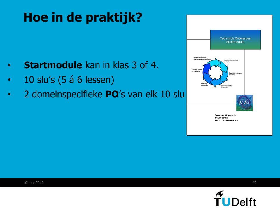Hoe in de praktijk Startmodule kan in klas 3 of 4.