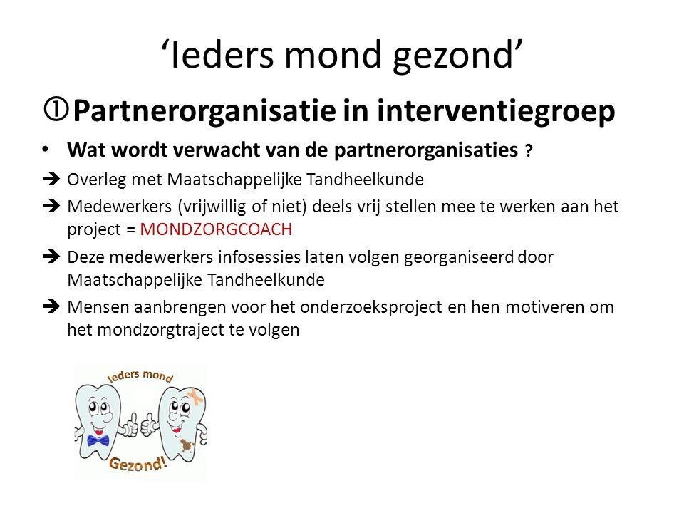 'Ieders mond gezond' Partnerorganisatie in interventiegroep