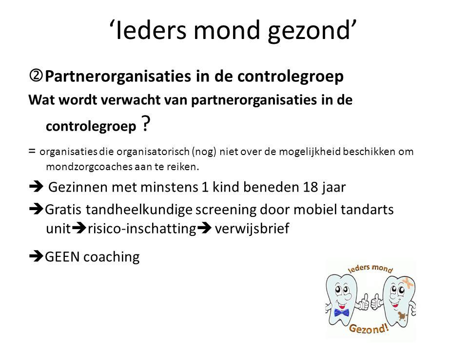 'Ieders mond gezond' Partnerorganisaties in de controlegroep