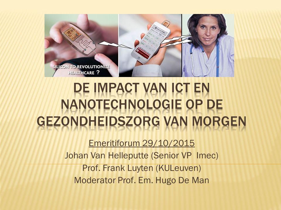 De impact van ICT en Nanotechnologie op de gezondheidszorg van morgen