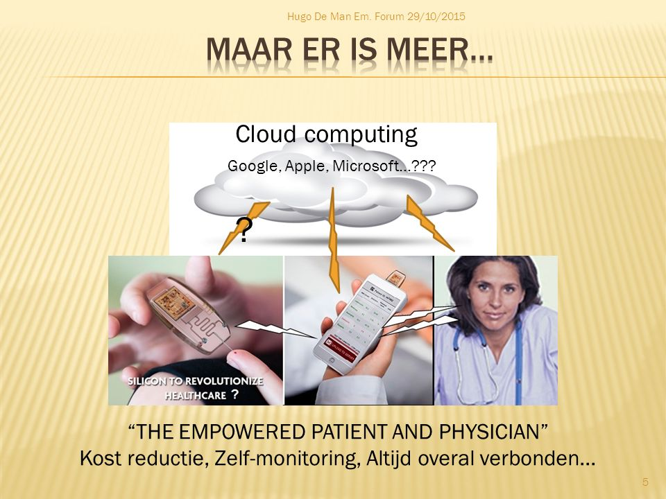 Maar er is meer... Cloud computing