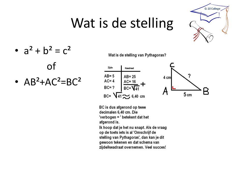 Wat is de stelling a² + b² = c² of AB²+AC²=BC²