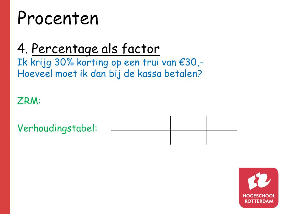Procenten 4. Percentage als factor