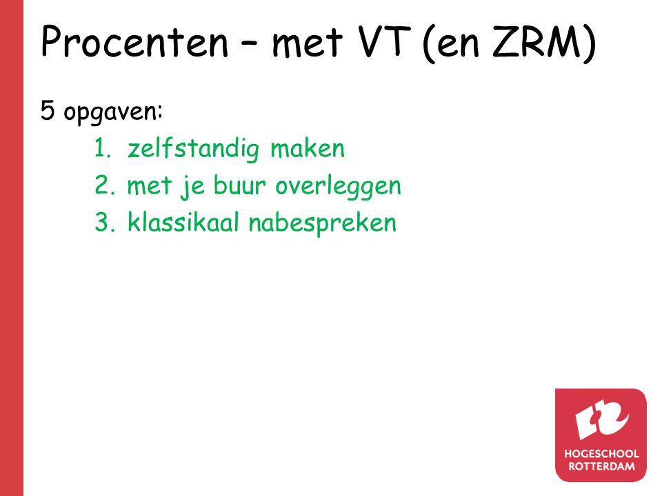 Procenten – met VT (en ZRM)