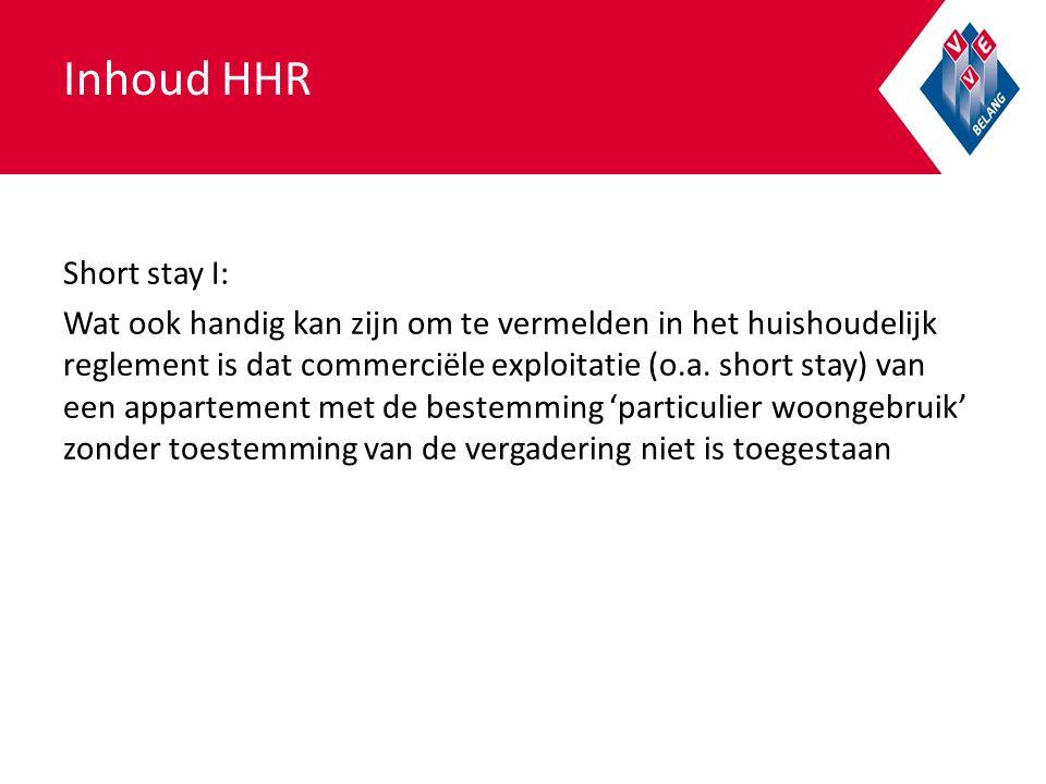 Inhoud HHR Short stay I: