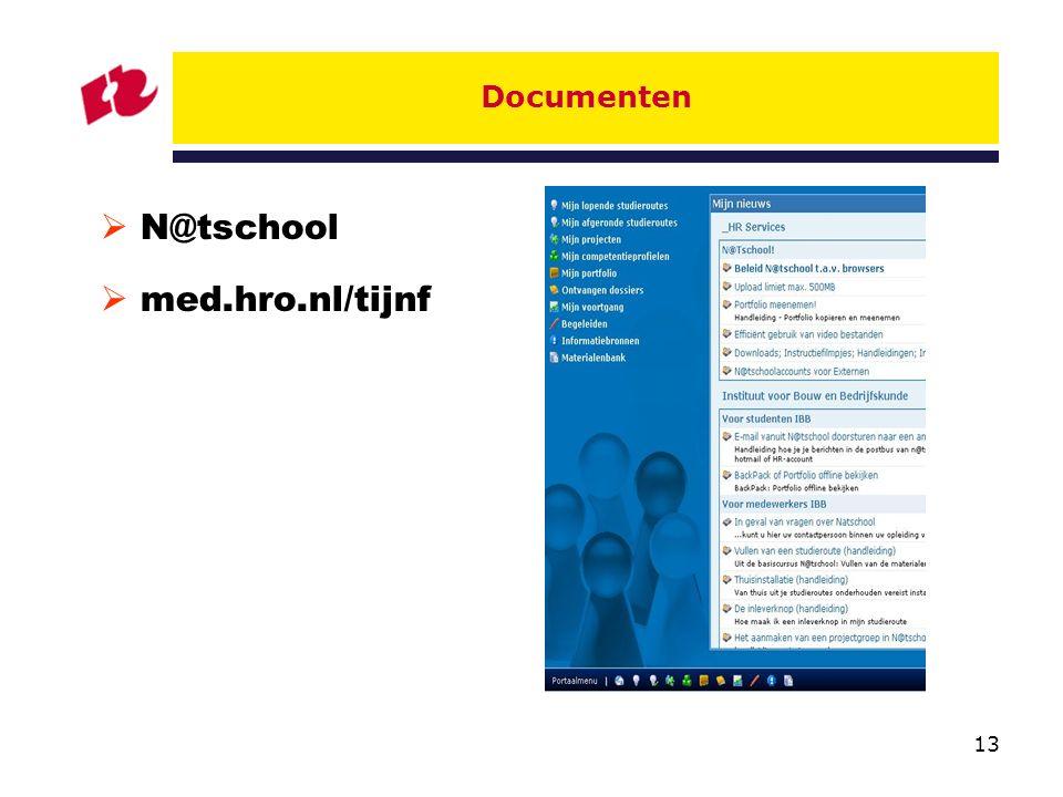 Documenten N@tschool med.hro.nl/tijnf