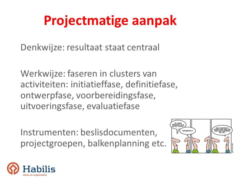 Projectmatige aanpak