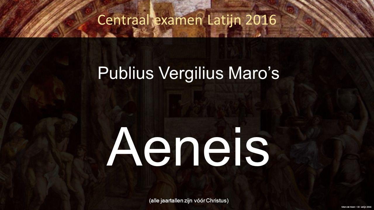 Publius Vergilius Maro's Aeneis (alle jaartallen zijn vóór Christus)