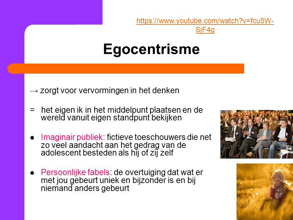 Egocentrisme → zorgt voor vervormingen in het denken