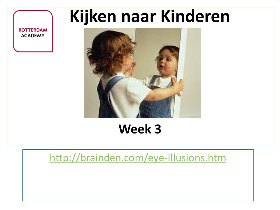 Kijken naar Kinderen Week 3