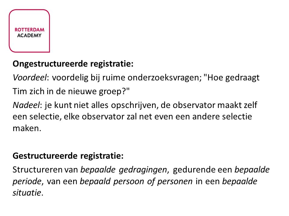 Ongestructureerde registratie: