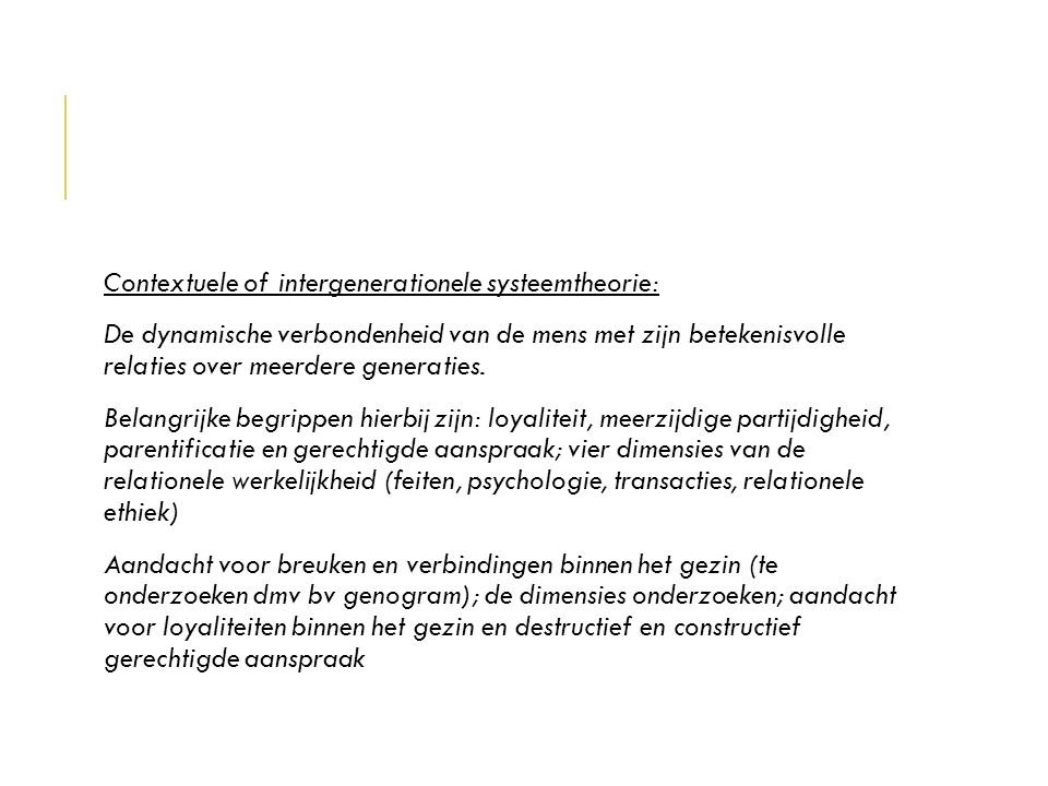 Contextuele of intergenerationele systeemtheorie: