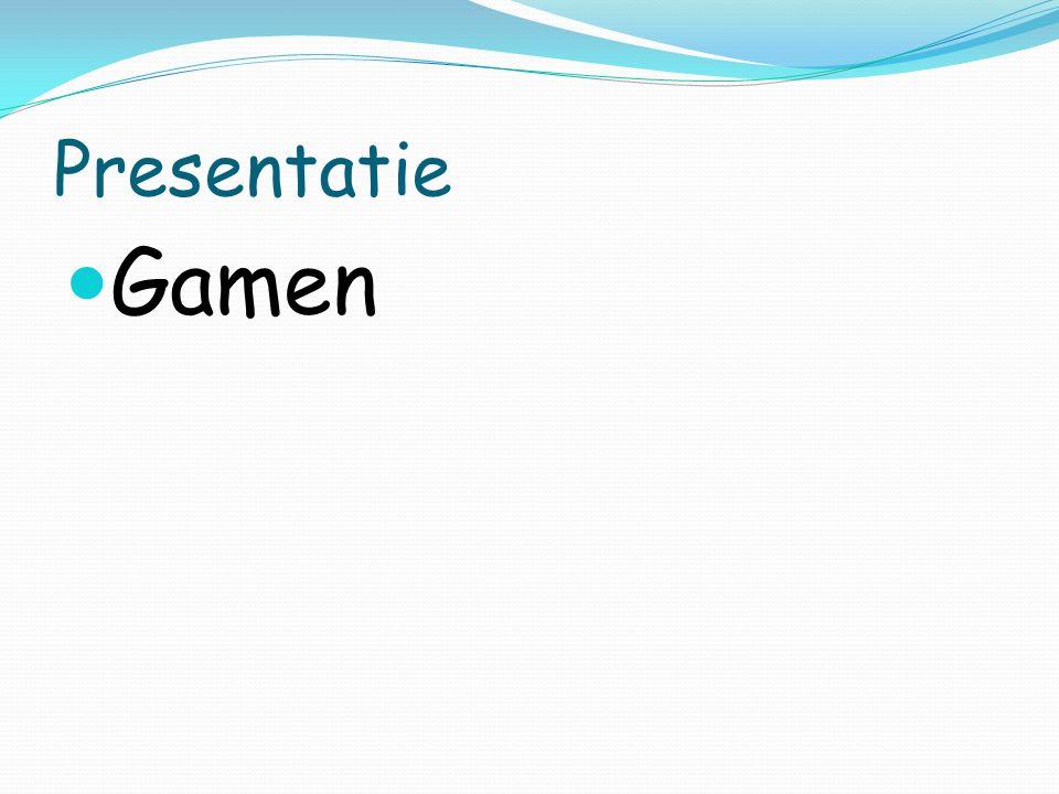 Presentatie Gamen