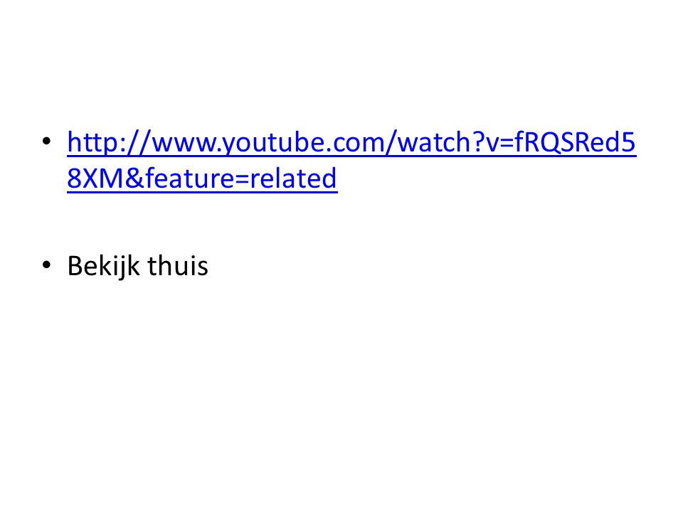http://www.youtube.com/watch v=fRQSRed58XM&feature=related Bekijk thuis