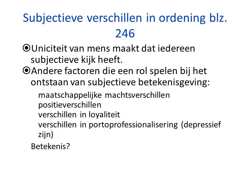 Subjectieve verschillen in ordening blz. 246