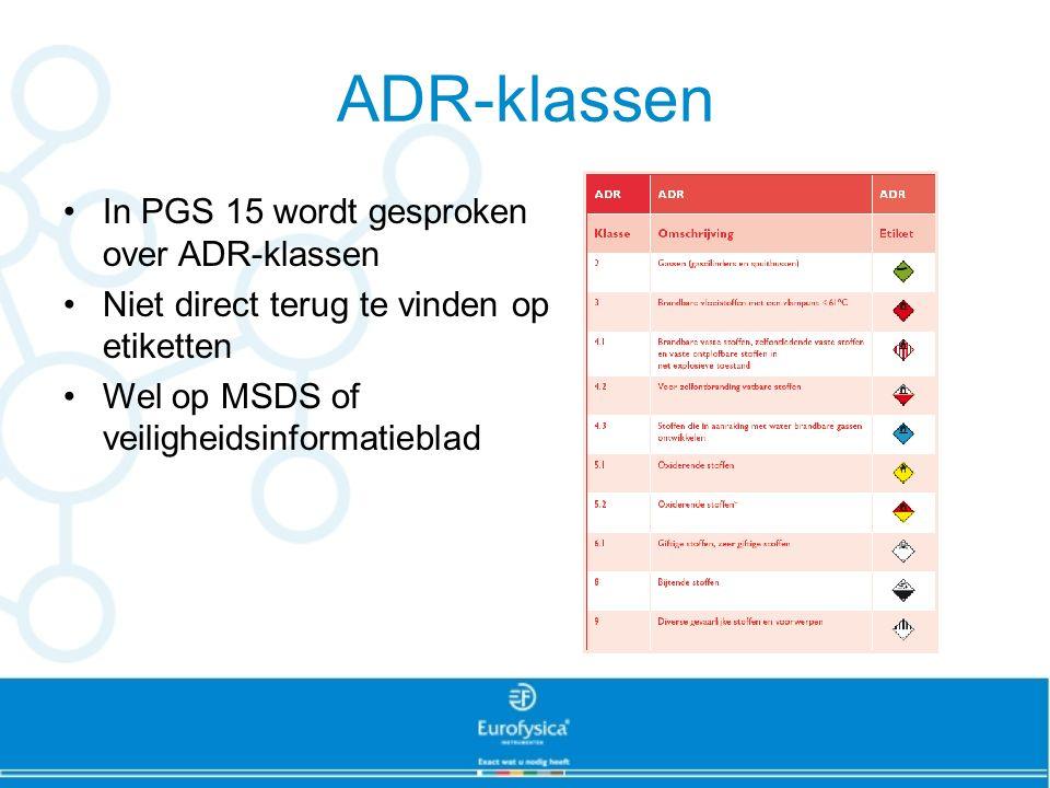 ADR-klassen In PGS 15 wordt gesproken over ADR-klassen