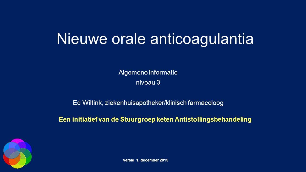 Nieuwe orale anticoagulantia