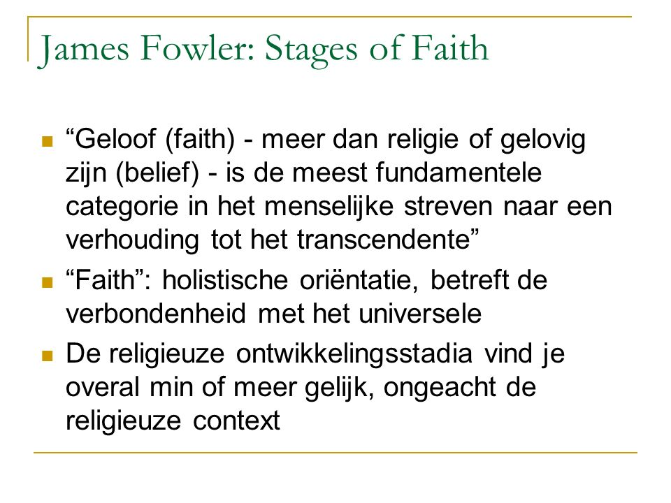 James Fowler: Stages of Faith