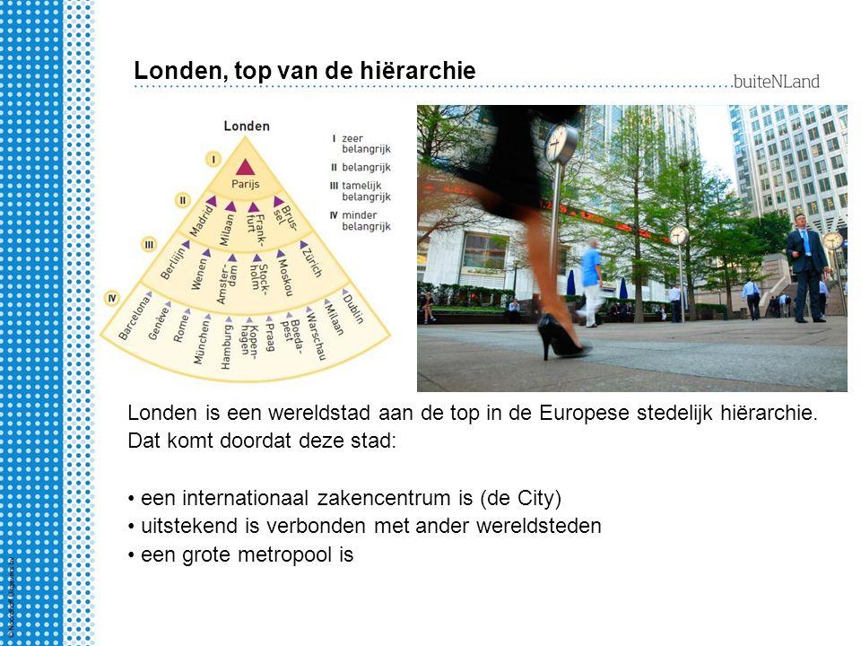 Londen, top van de hiërarchie