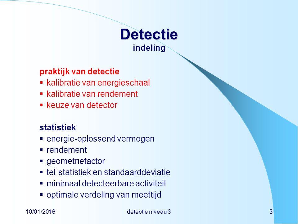 Detectie indeling praktijk van detectie kalibratie van energieschaal