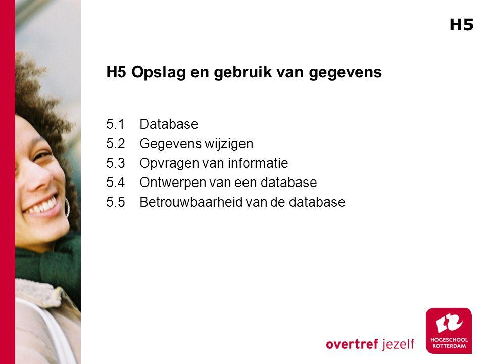 H5 Opslag en gebruik van gegevens