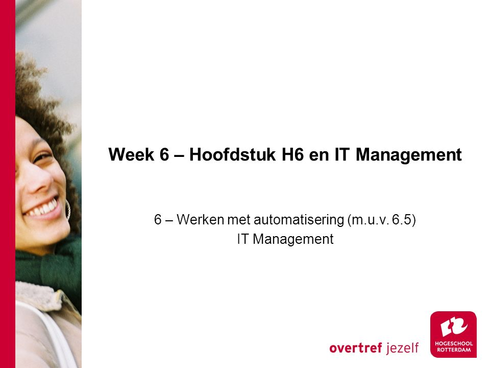 Week 6 – Hoofdstuk H6 en IT Management